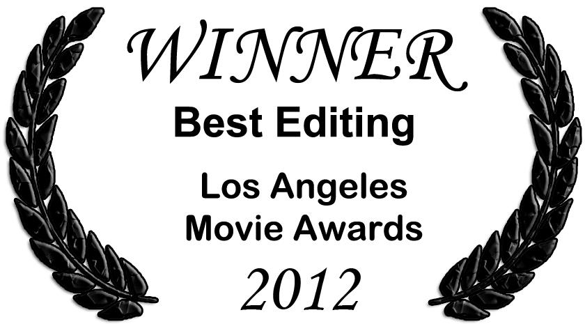 "Los Angeles Movie Awards 2012 - Best Editing Award - ""We Own The Night"" Music Video"