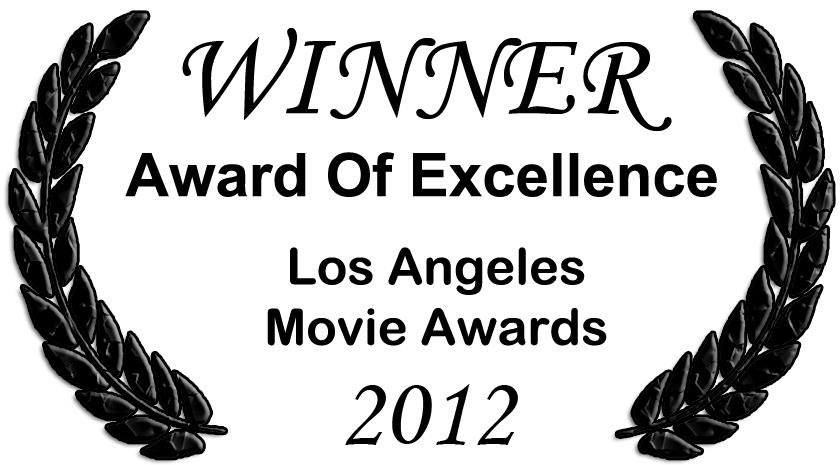 "Los Angeles Movie Awards 2012 - Award of Excellence - ""We Own The Night"" Music Video"