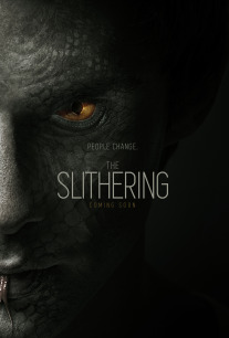The Slithering - A Kondelik Brothers Film - Dual Visions