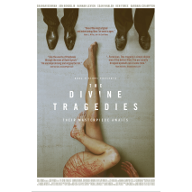 The Divine Tragedies: Official Selection in several festivals!